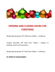OPENING AND CLOSING HOURS FOR CHRISTMAS_001